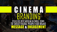 Cinema Branding Could Be Best Medium To Target Rural People
