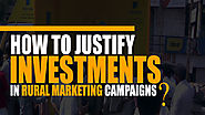 How to Justify Investments in Rural Marketing Campaigns - Ascent Group India
