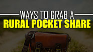 Ways to Grab a Rural Pocket Share