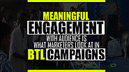 Meaningful engagement with audience is what marketers look at BTL campaigns - Ascent Group India
