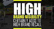 High Brand Visibility Certainly Adds to High Brand Recall | Blog