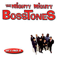 Mighty Mighty Bosstones - Let's Face It (1997)