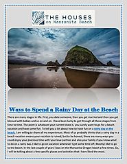 Ways to Spend a Rainy Day at the Beach by OregonBeachVacations - Issuu