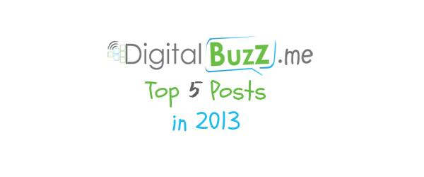 Headline for DigitalBuzz.me - Top 5 Posts of 2013