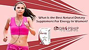 What is the Best Natural Dietary Supplement for Energy in Women?