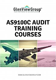 As9100C Audit Training Courses - GlenView Group, Inc by GlenView Group, Inc - Issuu