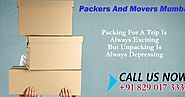 Packers and Movers Mumbai: Movers And Packers Mumbai To Get Over From Moving Issues