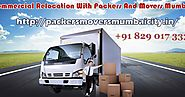 Packers and Movers Mumbai: Locate The Most Immediate And Convincing Packers And Movers Mumbai Relationship For Safe M...