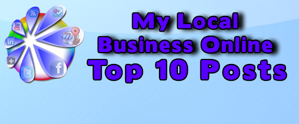 Headline for Top 10 Posts at My Local Business Online 2013