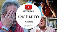 On Pluto — Inside the Mind off Alzheimer's with Greg O'Brien