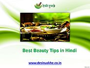 Find the Best Beauty Tips in Hindi by Desi Nuskhe