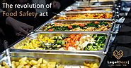 The Revolution of Food Safety Act