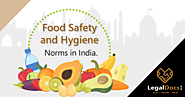 Food Safety and Hygiene Norms in India