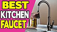 Best Kitchen Faucet Review | Top 10 Best Kitchen Faucet 2018