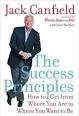 The Success Principles by Jack Canfield and Janet Switzer