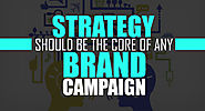 Strategy should be the core of any brand campaign - Ascent Group India