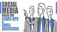 Social Media Model for Start-ups and Small Businesses - Ascent Group India