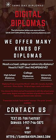 Need a school, college or university diploma? Need it fast? And Inexpensive? We offer many kinds of digital diplomas ...