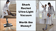 Shark Rocket Ultra-Light Upright Vacuum - Worth the Money?