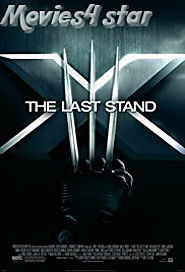 X Men The Last Stand 2006 Movie Download MKV MP4 Online