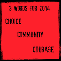 Three Words for 2014 | Common Cents Mom