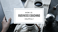 How is Business Coaching helpful?