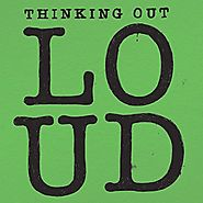 "5. ""Thinking out loud"" by Ed Sheeran."
