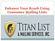 Enhance Your Reach Using Consumer Mailing Lists | edocr