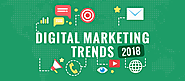 Digital Marketing Trends 2018: Top 20 Strategies To Excel This Year