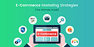 15 Actionable ECommerce Marketing Strategies [The Ultimate Guide]