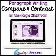 Compare and Contrast Paragraph Writing for the Google Classroom | TpT