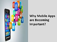 Why mobile apps are becoming important
