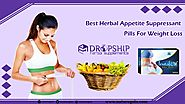 Best Herbal Appetite Suppressant Pills for Weight Loss