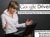 Webinar - Google Drive, 10 Mind Blowing Tips For Teachers