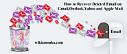 How to Recover Deleted Email on Gmail,Outlook,Yahoo and Apple Mail
