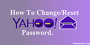 How to Change Reset A Password in Yahoo! Mail