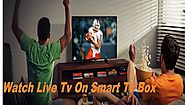 How To Watch Free Live TV On a Smart TV Box/ Live TV On Demand