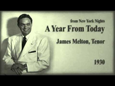 James Melton, Tenor - A Year From Today (from New York Nights, 1930)