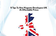 '5 Tips To Hire Magento Developers UK At Affordable Prices' by Will Adrian | Readymag