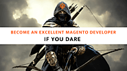 Become An Excellent Magento Developer - If You Dare | Tigren