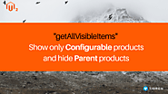 getAllVisibleItems: Show Only Configurable & Hide Parent Products?