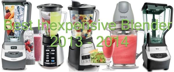 Headline for Best Inexpensive Blender 2013 - 2014