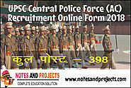 UPSC Central Police Force (AC) Recruitment Online Form 2018 | Notes and Projects