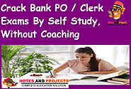 How To Prepare For Bank Exams By Self Study | Notes and Projects