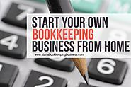 Start Your Bookkeeping Business From Home Today