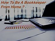 How to be a Bookkeeper from Home?