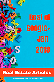 Best Google+ Real Estate Articles January 2018