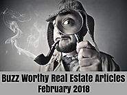 Buzz Worthy Real Estate Articles (February 2018)