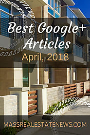 Best Google+ Real Estate Articles April 2018
