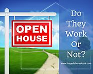Open Houses - Do They Work or Not?